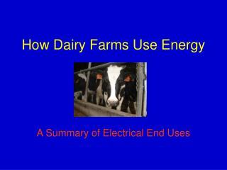 How Dairy Farms Use Energy