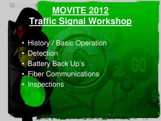 MOVITE 2012 Traffic Signal Workshop