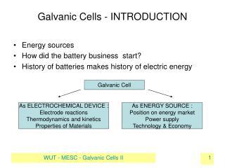 Galvanic Cells - INTRODUCTION