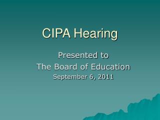 CIPA Hearing