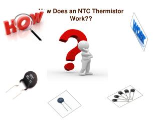 How Does an NTC Thermistor Work??