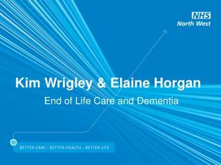 Kim Wrigley & Elaine Horgan