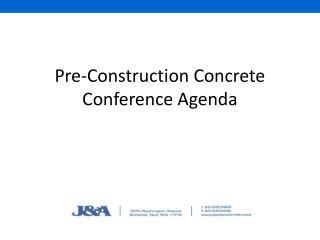 Pre-Construction Concrete Conference Agenda