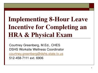 Implementing 8-Hour Leave Incentive for Completing an HRA & Physical Exam