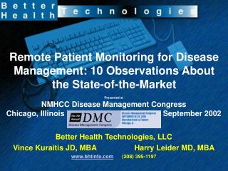 Remote Patient Monitoring for Disease Management: 10 Observations About the State-of-the-Market