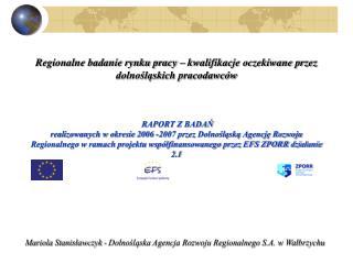 Mariola Stanisławczyk - Dolnośląska Agencja Rozwoju Regionalnego S.A. w Wałbrzychu