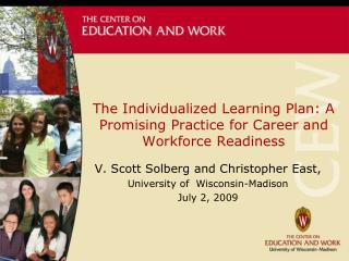 The Individualized Learning Plan: A Promising Practice for Career and Workforce Readiness