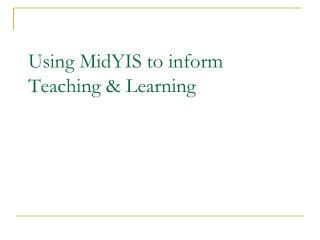 Using MidYIS to inform Teaching & Learning