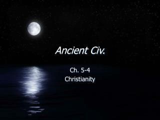 Ancient Civ.