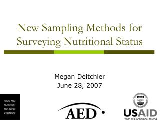 New Sampling Methods for Surveying Nutritional Status