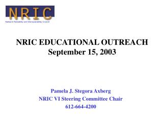 NRIC EDUCATIONAL OUTREACH September 15, 2003