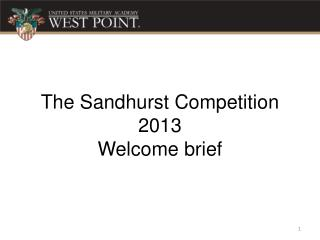 The  Sandhurst  Competition 2013  Welcome brief