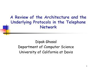 A Review of the Architecture and the Underlying Protocols in the Telephone Network