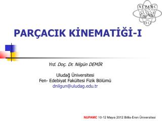 PARÇACIK KİNEMATİĞİ-I
