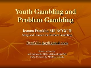 Youth Gambling and Problem Gambling