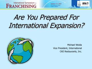 Are You Prepared For International Expansion?