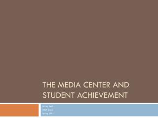 The Media Center and Student Achievement