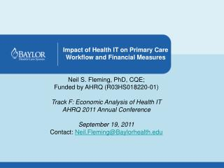 Neil S. Fleming, PhD,  CQE ; Funded by AHRQ (R03HS018220-01)