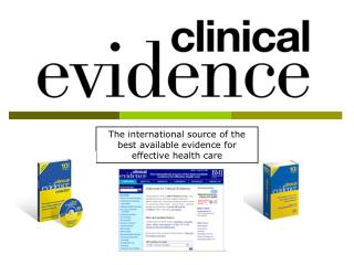 The international source of the best available evidence for effective health care