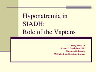 Hyponatremia in SIADH: Role of the Vaptans