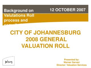 CITY OF JOHANNESBURG  2008 GENERAL VALUATION ROLL
