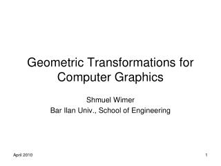 Geometric Transformations for Computer Graphics