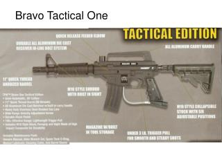 Bravo Tactical One