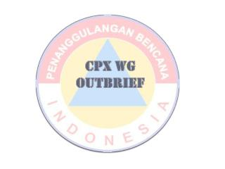 CPX WG outbrief