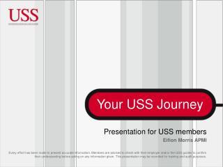 Presentation for USS members Eifion Morris APMI