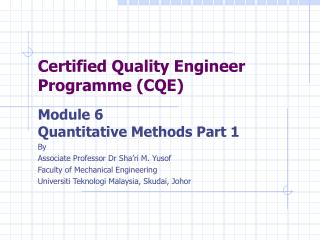 Certified Quality Engineer Programme (CQE)