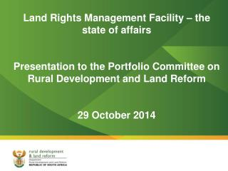 Land Rights Management Facility – the state of affairs