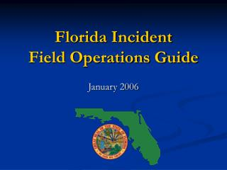 Florida Incident  Field Operations Guide