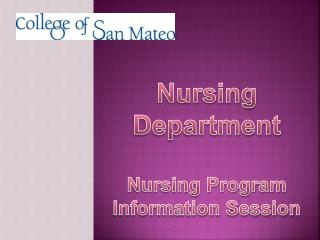 Nursing Department Nursing Program Information Session