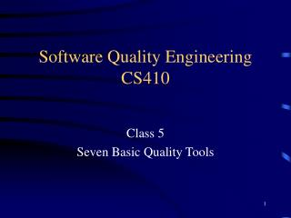 Software Quality Engineering CS410