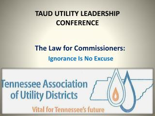 TAUD UTILITY LEADERSHIP CONFERENCE