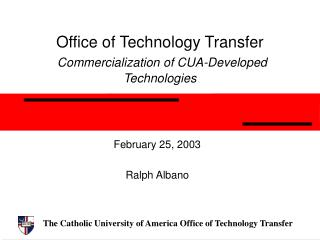 Office of Technology Transfer Commercialization of CUA-Developed Technologies
