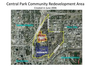 Central Park Community Redevelopment Area Created in June 2006