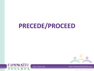 PRECEDE/PROCEED