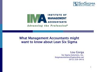 Lou Gorga Six Sigma Solutions, Inc. 6sigmasolutions@optonline (973) 359-0416