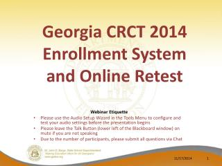 Georgia CRCT 2014  Enrollment System  and Online Retest