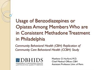 Community Behavioral Health (CBH) Replication of Community Care Behavioral Health (CCBH) Study