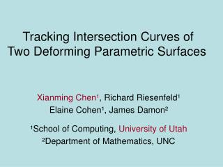 Tracking Intersection Curves of  Two Deforming Parametric Surfaces