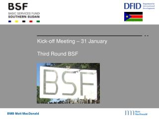 Kick-off Meeting – 31 January Third Round BSF