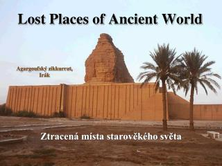 Lost Places of Ancient World