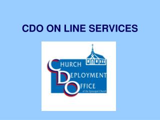CDO ON LINE SERVICES