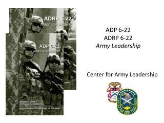 ADP 6-22 ADRP 6-22 Army Leadership