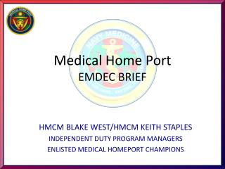 Medical Home Port EMDEC BRIEF