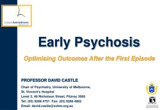 Early Psychosis  Optimising Outcomes After the First Episode