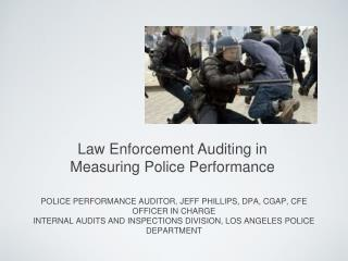 Law Enforcement Auditing in Measuring Police Performance