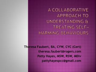 A Collaborative Approach to Understanding & Treating Self-Harming  Behaviours